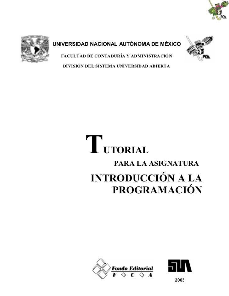 UNIVERSIDAD NACIONAL AUTÓNOMA DE MÉXICO  FACULTAD DE CONTADURÍA Y ADMINISTRACIÓN   DIVISIÓN DEL SISTEMA UNIVERSIDAD ABIERT...