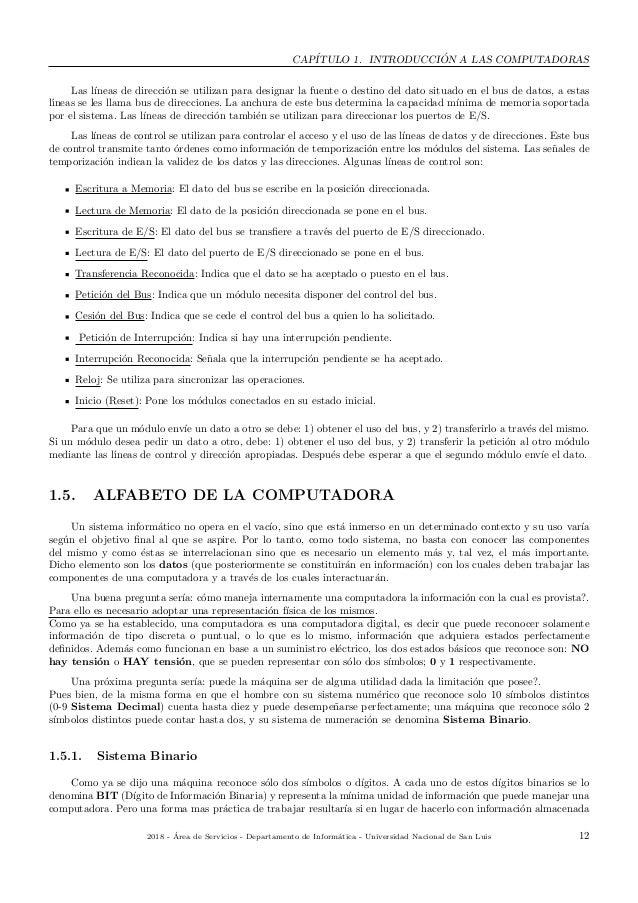 CAP´ITULO 1. INTRODUCCI ´ON A LAS COMPUTADORAS Las l´ıneas de direcci´on se utilizan para designar la fuente o destino del...