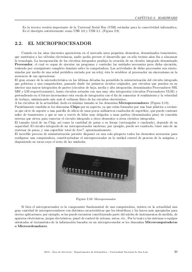 CAP´ITULO 2. HARDWARE Es la tercera versi´on importante de la Universal Serial Bus (USB) est´andar para la conectividad in...