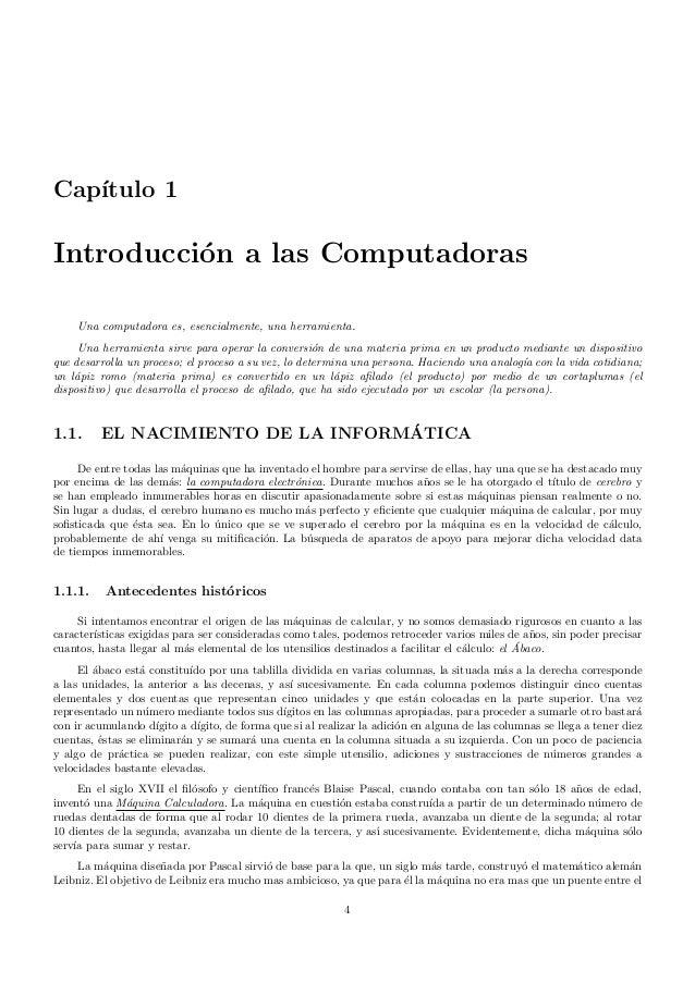 Cap´ıtulo 1 Introducci´on a las Computadoras Una computadora es, esencialmente, una herramienta. Una herramienta sirve par...
