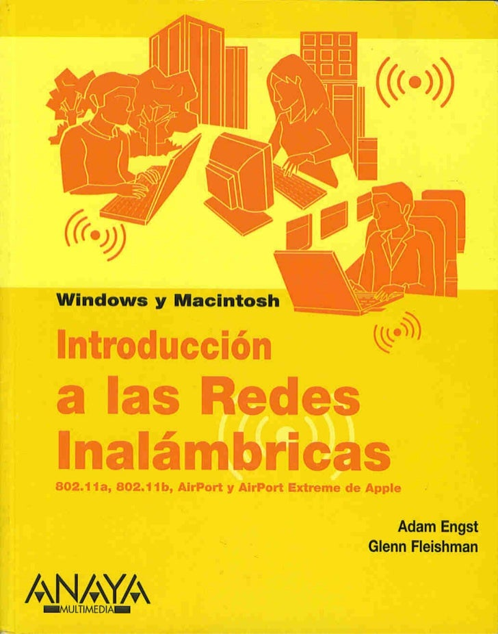 Introduccion a las redes inalambricas anaya multimedia-adam engst-glenn fleishman- para windows y macintosh
