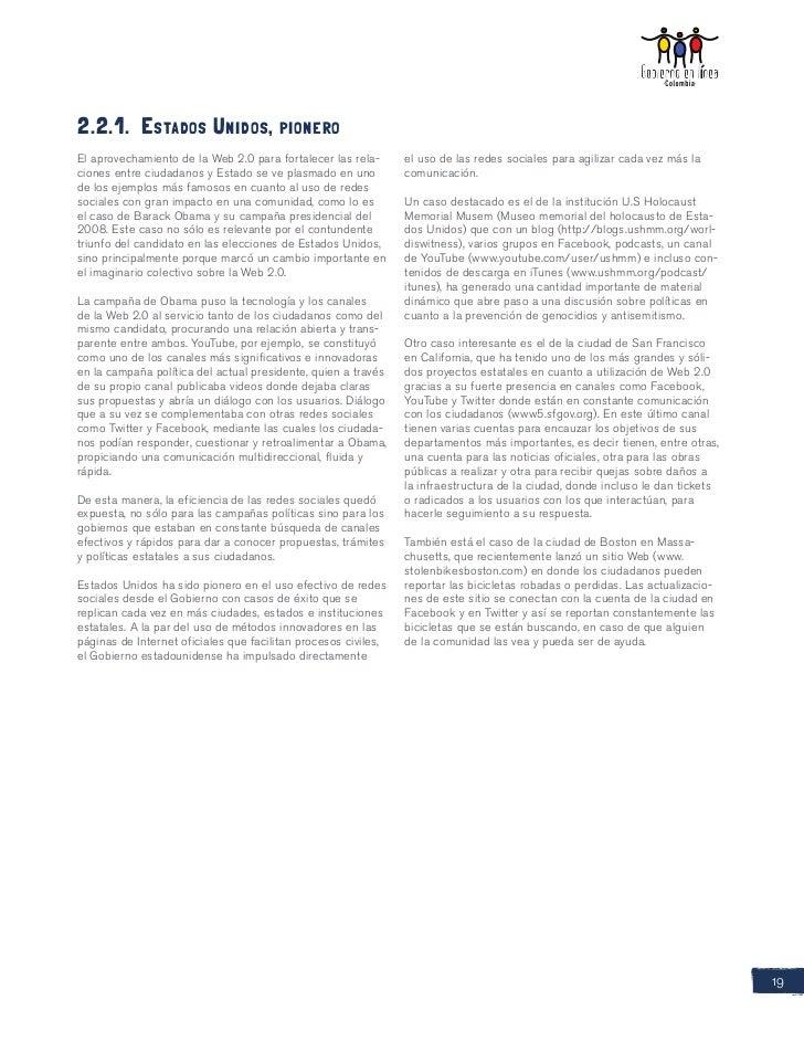 2.2.1. Estados Unidos, pioneroEl aprovechamiento de la Web 2.0 para fortalecer las rela-      el uso de las redes sociales...