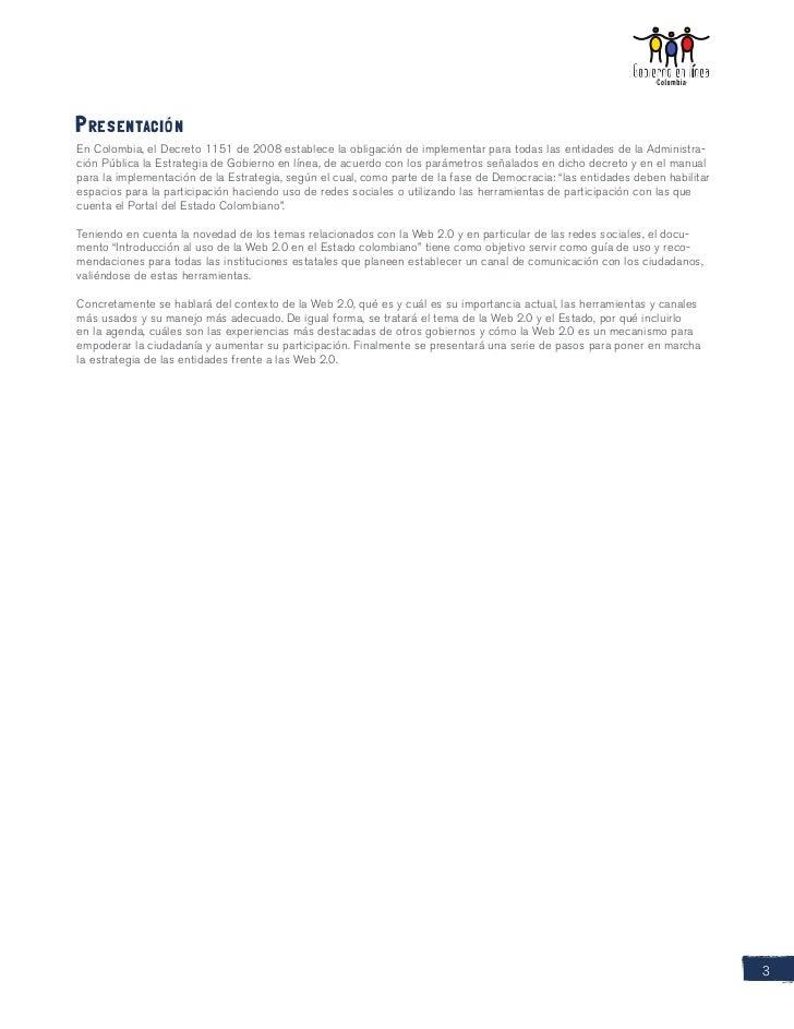 PresentaciónEn Colombia, el Decreto 1151 de 2008 establece la obligación de implementar para todas las entidades de la Adm...