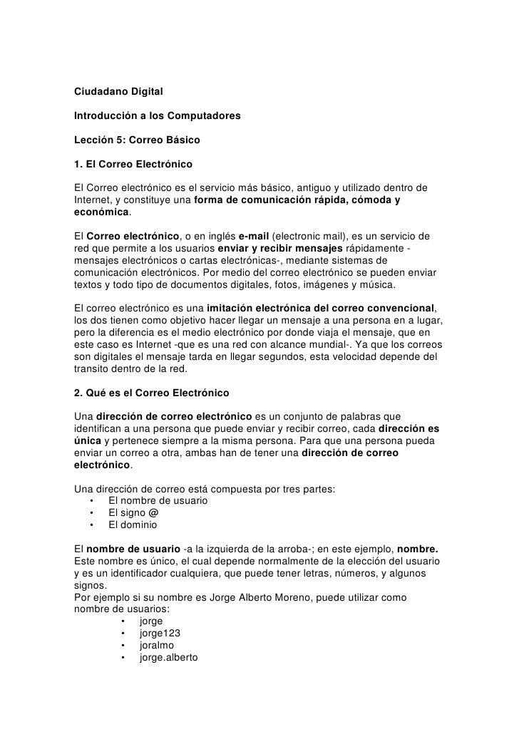 Ciudadano Digital  Introducción a los Computadores  Lección 5: Correo Básico  1. El Correo Electrónico  El Correo electrón...