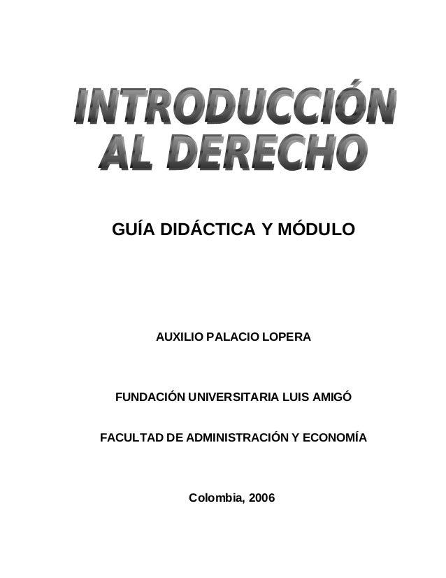 GUÍA DIDÁCTICA Y MÓDULO AUXILIO PALACIO LOPERA FUNDACIÓN UNIVERSITARIA LUIS AMIGÓ FACULTAD DE ADMINISTRACIÓN Y ECONOMÍA Co...