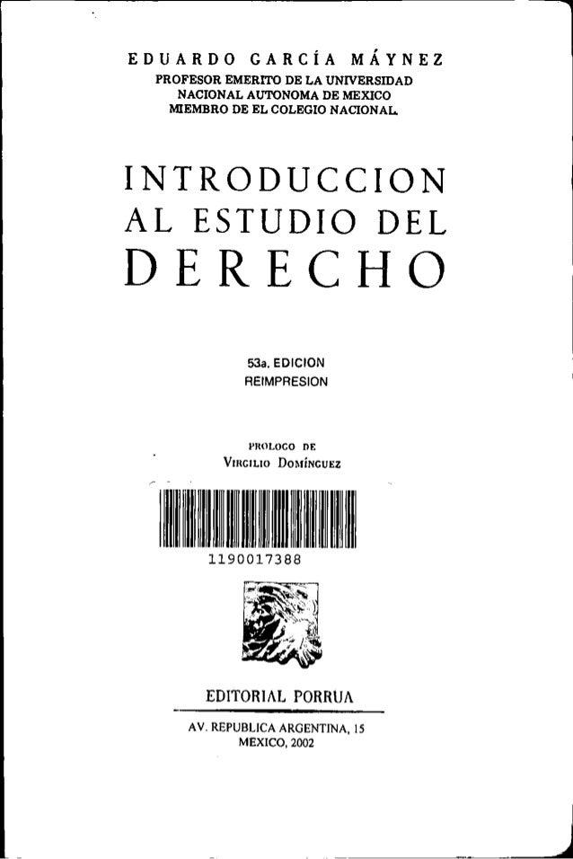Introduccion al estudio del derecho - Eduardo Garcia Maynez Slide 2