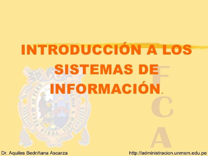 INTRODUCCIÓN A LOS SISTEMAS DE INFORMACIÓN .