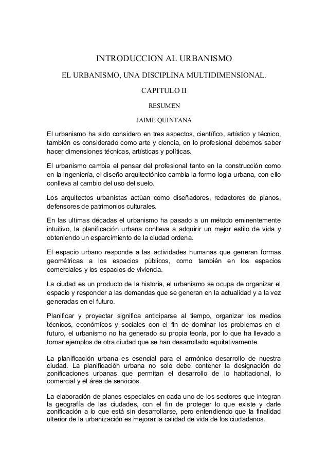 INTRODUCCION AL URBANISMO     EL URBANISMO, UNA DISCIPLINA MULTIDIMENSIONAL.                                CAPITULO II   ...
