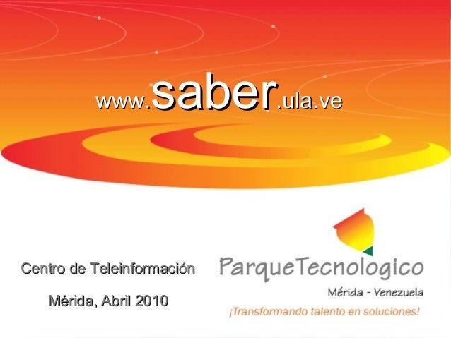 Aspectos básicos de OAICTI-CPTMwww.www.sabersaber.ula.ve.ula.veCentro de TeleinformaciónCentro de TeleinformaciónMérida, A...