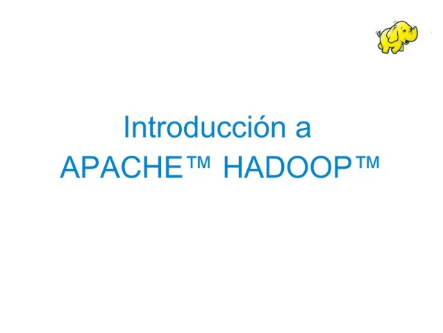 Introduccion apache hadoop