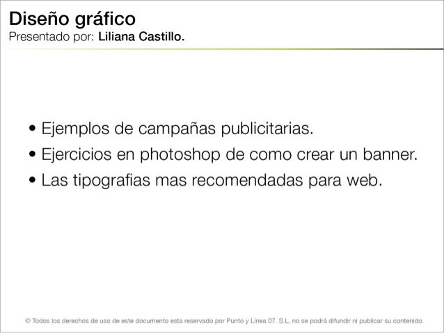 Disefio grafico Presentado por:  Liliana Castillo.   et Ejemplos de campafias publicitarias.  or Ejercicios en photoshop de ...