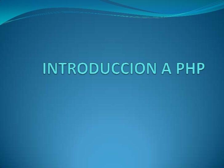 INTRODUCCION A PHP<br />
