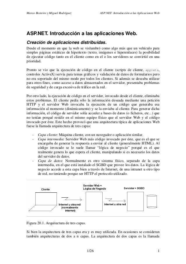 Marco Besteiro y Miguel Rodríguez ASP.NET. Introducción a las Aplicaciones Web 1/26 1 ASP.NET. Introducción a las aplicaci...