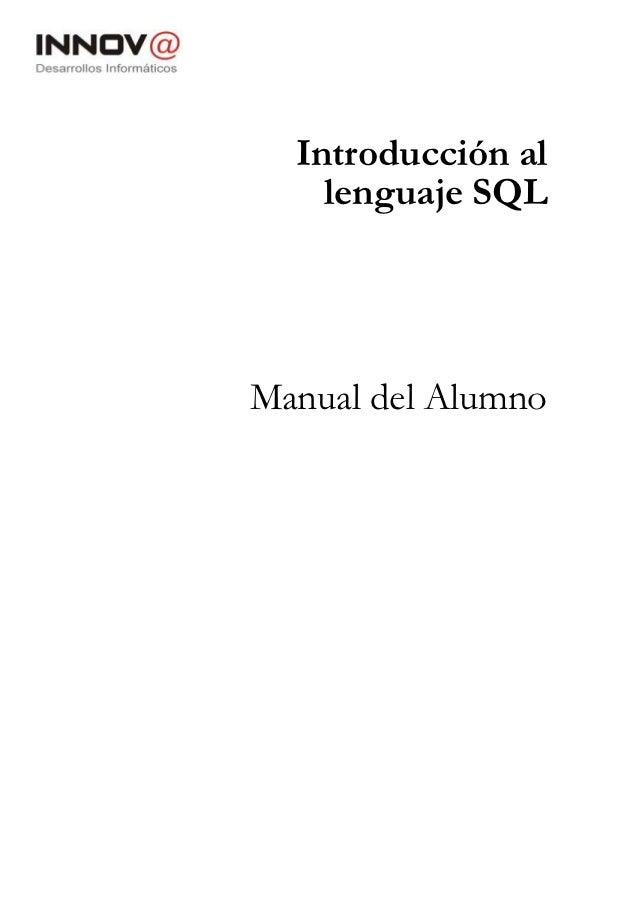 Introducción al    lenguaje SQLManual del Alumno
