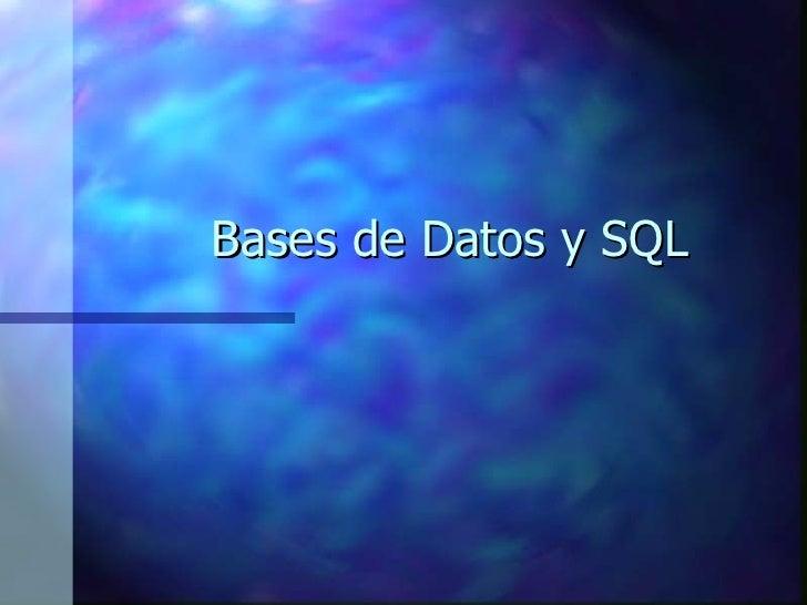 Bases de Datos y SQL