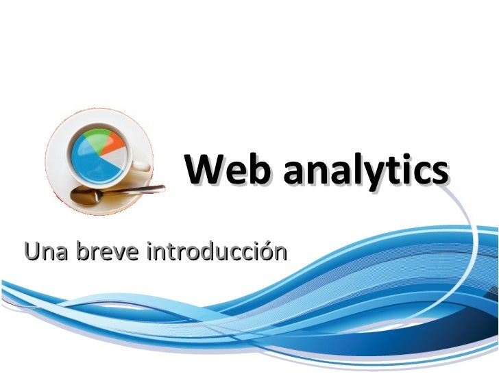 Web analytics Una breve introducción