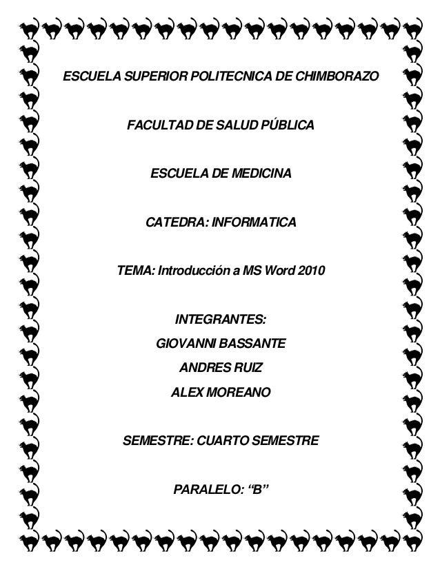 ESCUELA SUPERIOR POLITECNICA DE CHIMBORAZO  FACULTAD DE SALUD PÚBLICA  ESCUELA DE MEDICINA  CATEDRA: INFORMATICA  TEMA: In...