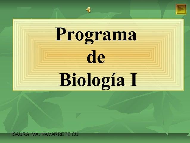 Programa  ISAURA MA. NAVARRET E CU  de  Biología I