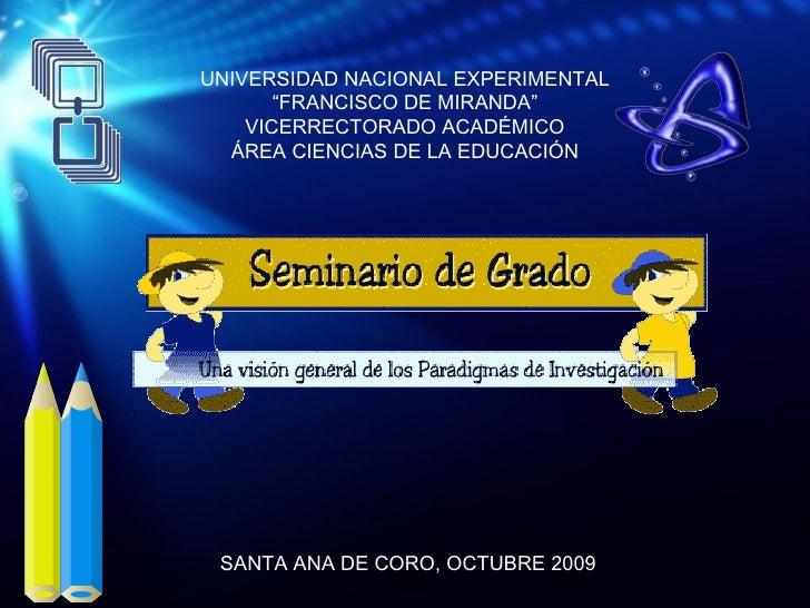 "UNIVERSIDAD NACIONAL EXPERIMENTAL "" FRANCISCO  D E MIRANDA"" VICERRECTORADO ACADÉMICO ÁREA CIENCIAS  D E  L A EDUCACIÓN SAN..."