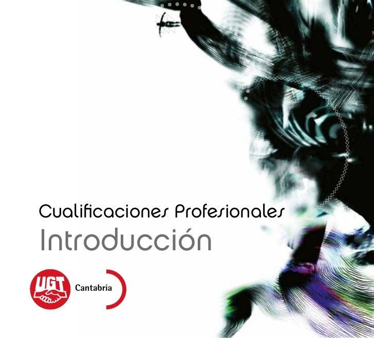Cualificaciones ProfesionalesIntroducción