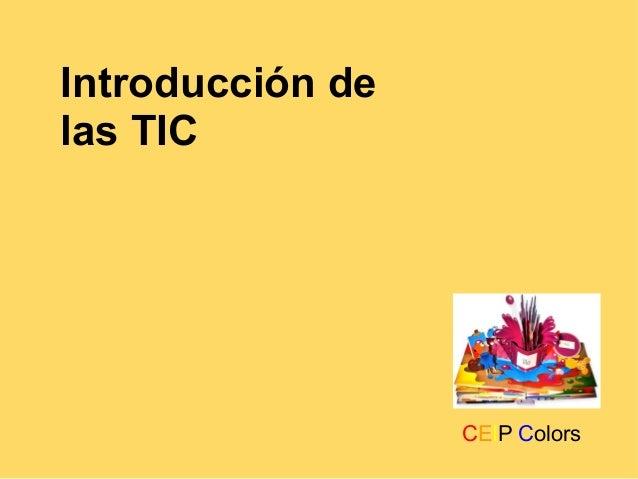 Introducción de las TIC CEIP Colors