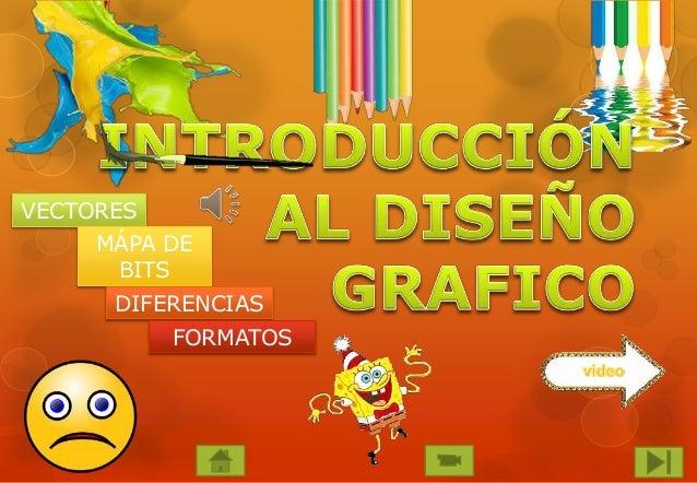 VECTORES MÁPA DE BITS DIFERENCIAS FORMATOS