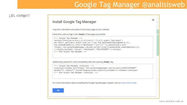 Google Tag Manager @analisisweb ¡¡EL código!! www.analisis-web.es