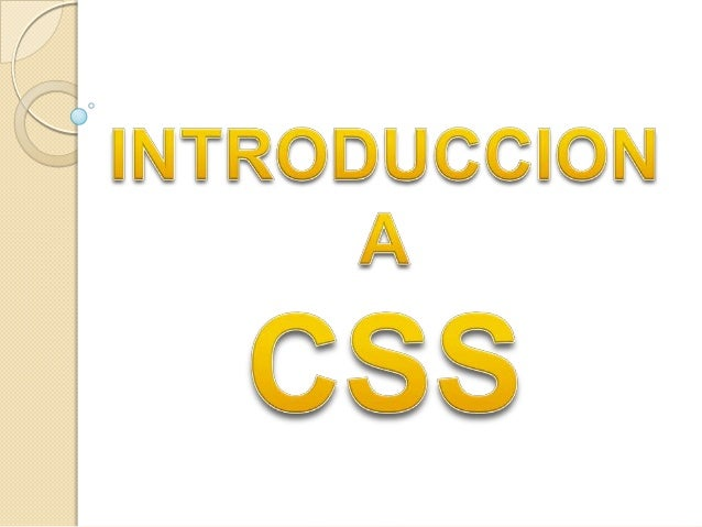 • CSS es un lenguaje de hojas de estilos creado para controlar elaspecto o presentación de los documentos electrónicos def...