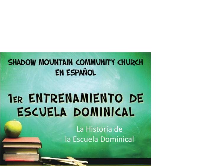 La Historia de la Escuela Dominical