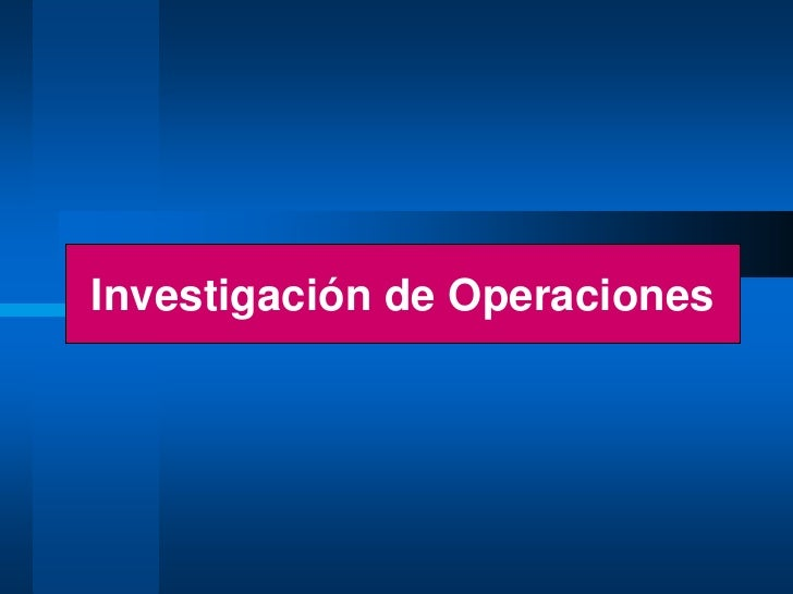Investigación de Operaciones<br />