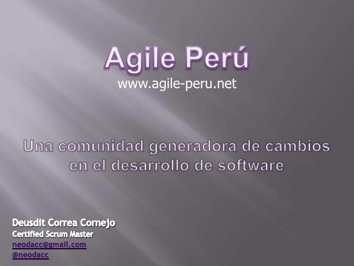www.agile-peru.net     neodacc@gmail.com @neodacc