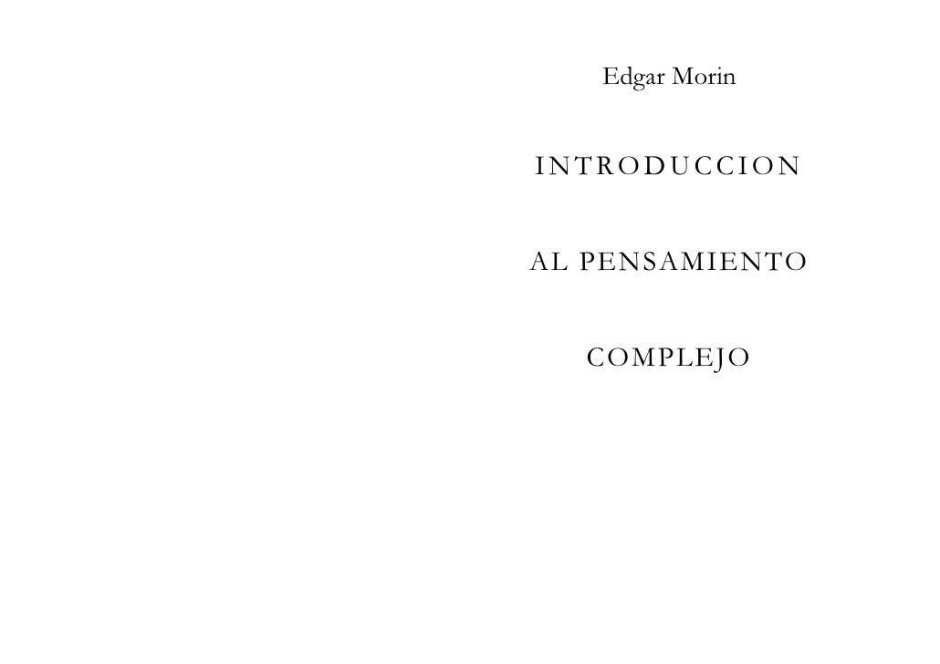 Edgar MorinINTRODUCCIONAL PENSAMIENTO  COMPLEJO