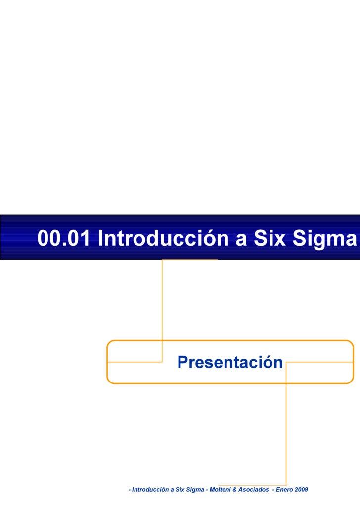 Presentación 00.01 Introducción a Six Sigma