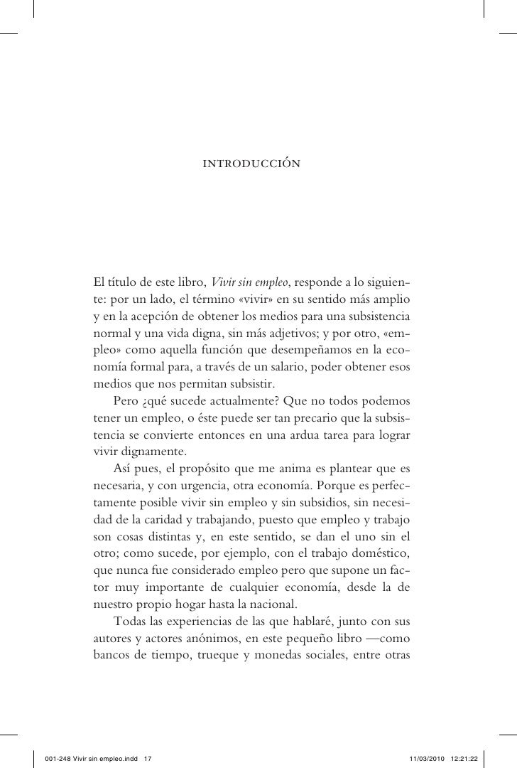 introducción                   El título de este libro, Vivir sin empleo, responde a lo siguien-               te: por un ...