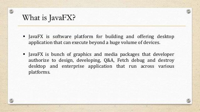 Complete Solution for JavaFX Development - NexSoftSys Slide 2