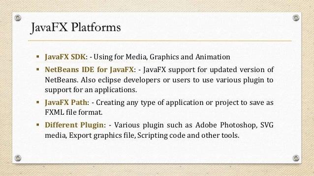 Complete Solution for JavaFX Development - NexSoftSys Slide 3