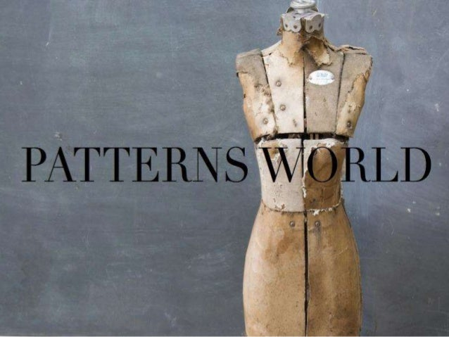 Introduce Patterns World Company- Pattern Making and Sewing
