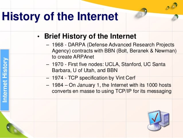 a history of the internet and darpa Fifty years of darpa: a surprising history  stealth aircraft and the precursor to the internet  indeed darpa has no laboratories or scientists of its own.