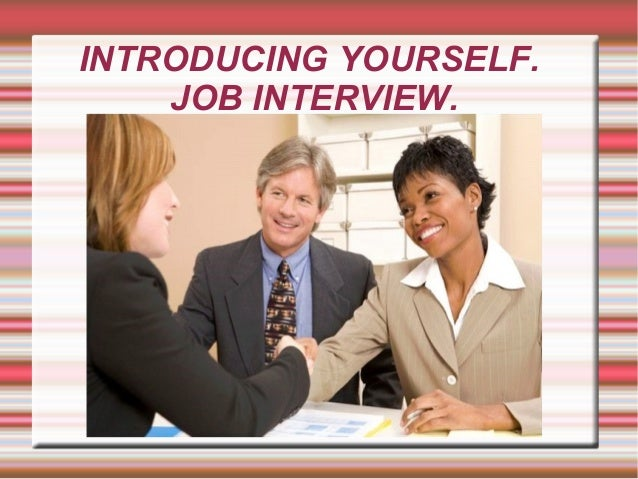 introduce yourself essay job interview