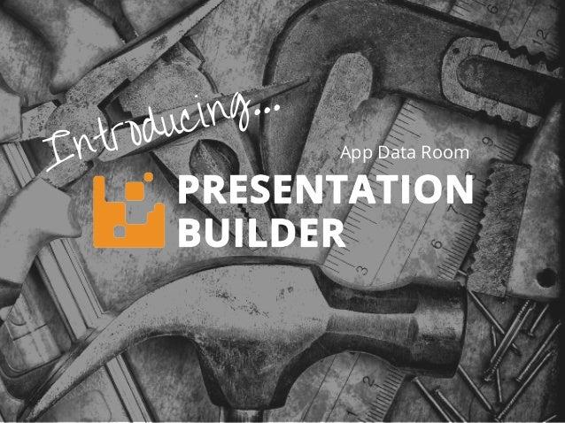 Introducing... App Data Room