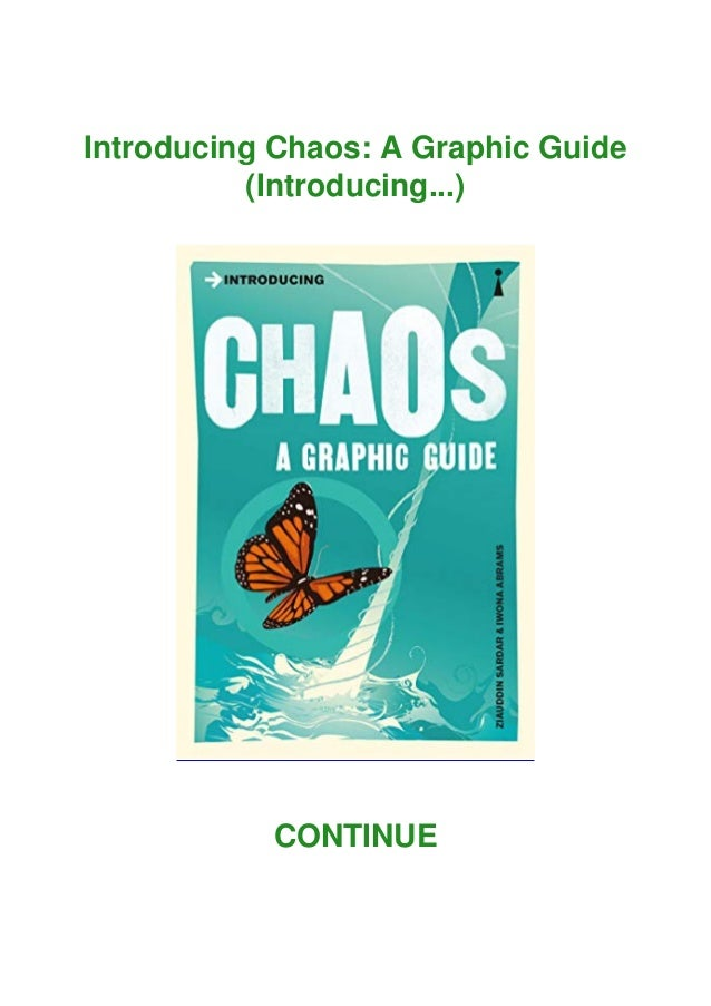 Introducing Chaos: A Graphic Guide (Introducing...) CONTINUE
