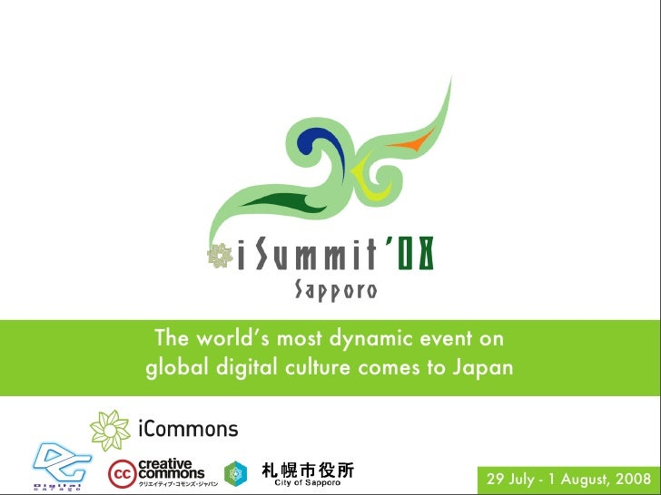 The world's most dynamic event on global digital culture comes to Japan                                       29 July - 1 ...
