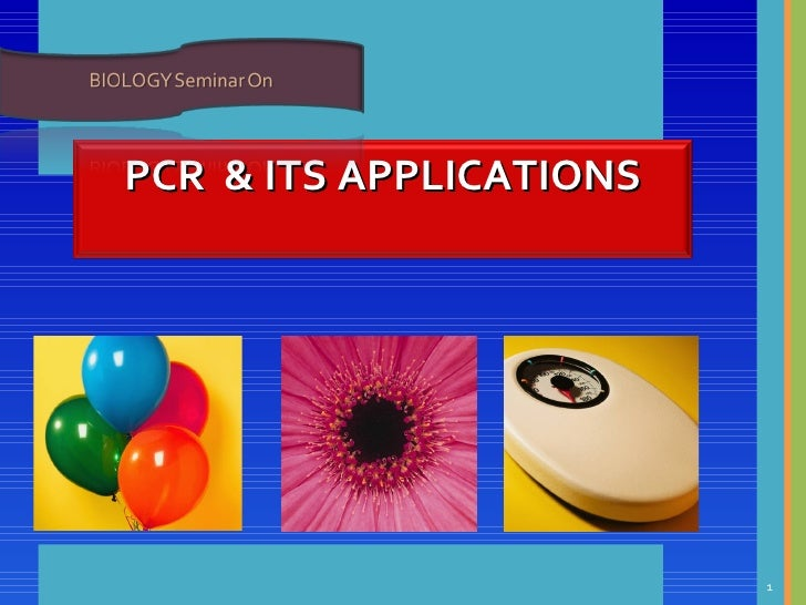 PCR    & ITS APPLICATIONS