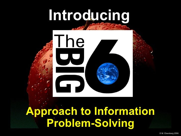 Approach to Information Problem-Solving Introducing