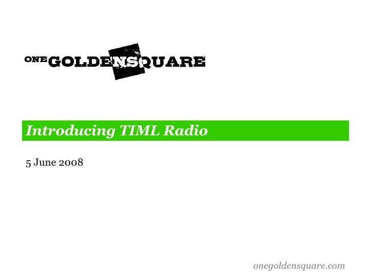 Introducing TIML Radio 5 June 2008
