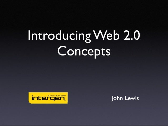 Introducing Web 2.0 concepts