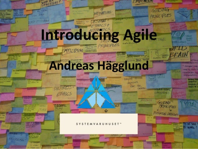 Introducing Agile Andreas Hägglund