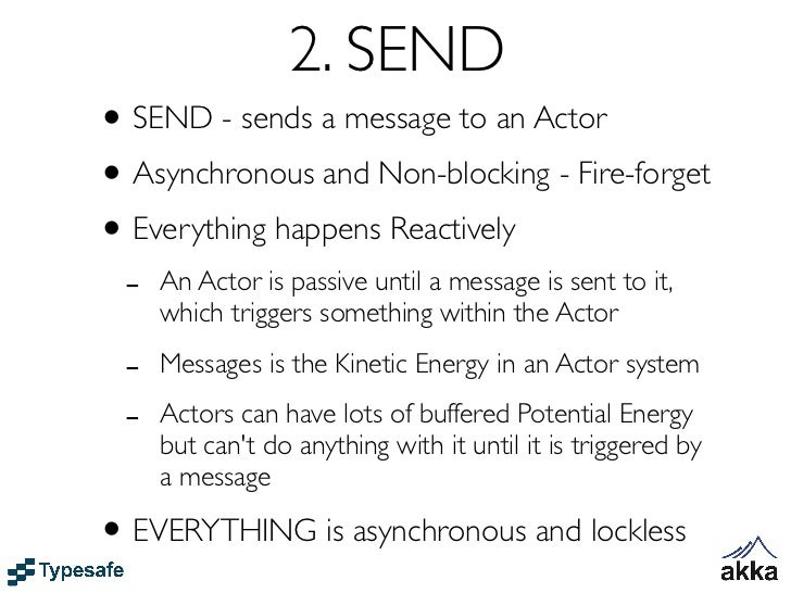 Scala versionclass SomeActor extends Actor {  def receive = {    case User(name) =>      // reply to sender      sender te...