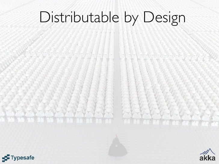 Distributable by Design