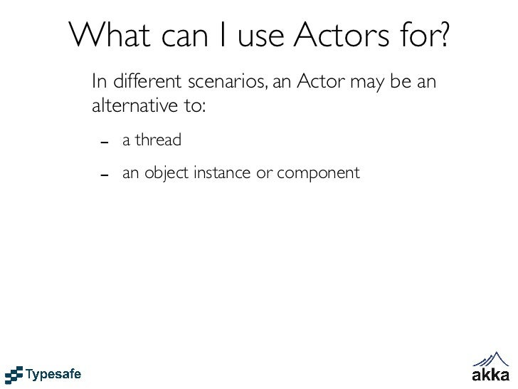 So, what is theActor Model?